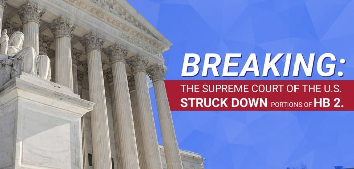 SCOTUS rules 5-3 against health and safety standards of HB 2