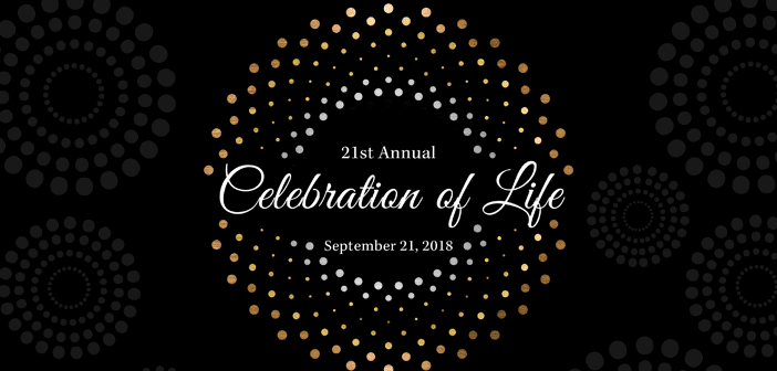 21st Annual Celebration of Life September 21st