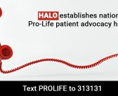 HALO establishes national Pro-Life patient advocacy hotline