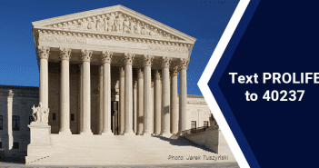 Texas Right to Life Files Amicus Brief in Dobbs v. Jackson Women's Health Organization